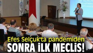 Efes Selçuk'ta Pandemi den sonra ilk meclis