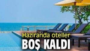 Haziranda otellerin doluluk oranları azaldı
