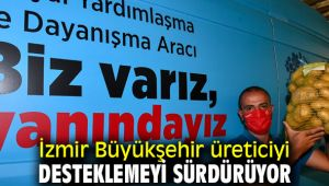 İzmir Büyükşehir belediyesi üreticiden 100 ton patates aldı!