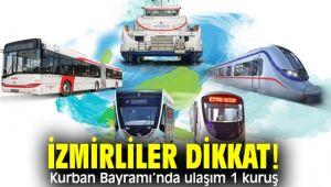İzmirliler dikkat! Kurban Bayramı'nda ulaşım 1 kuruş