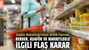 Sağlık Bakanlığı'ndan kritik hamle! Berber, kuaför ve marketlerle ilgili alınan tedbirler güncellendi