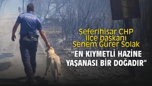 Seferihisar CHP ilçe başkanı Solak