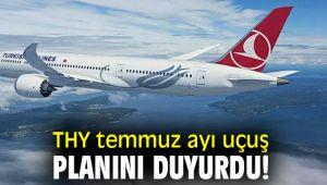 Türk Hava Yolları temmuz ayı uçuş planını duyurdu!