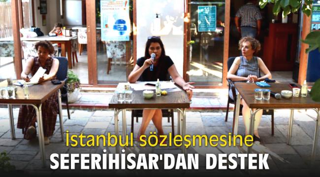 İstanbul sözleşmesine Seferihisar'dan destek