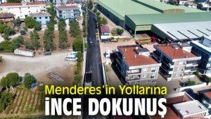 Menderes'in Yollarına İnce Dokunuş