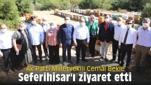 Ak Parti Milletvekili Cemal Bekle Seferihisar'ı ziyaret etti