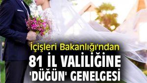 İçişleri Bakanlığı'ndan 'düğün' genelgesi