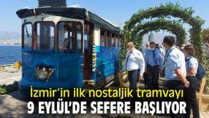 İzmir'in ilk nostaljik tramvayı başlıyor