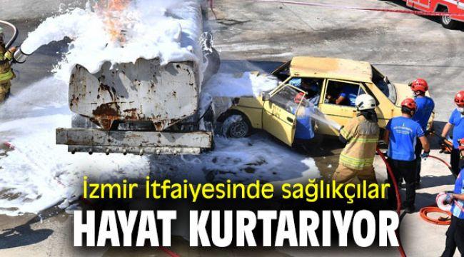İzmir İtfaiyesinde paramedikler de hizmet veriyor
