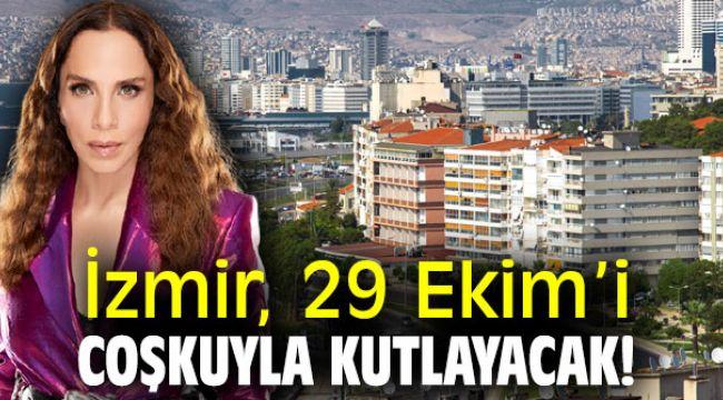 İzmir, 29 Ekim'i coşkuyla kutlayacak!