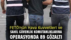 İzmir'de büyük FETÖ operasyonu: 89 gözaltı