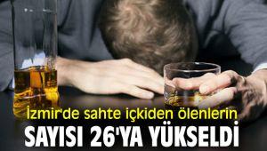 İzmir'de sahte içkiden ölenlerin sayısı artıyor