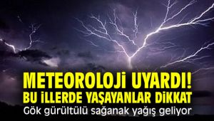 Meteoroloji uyardı! Bu illerde yaşayanlar dikkat! Gök gürültülü sağanak yağış geliyor!