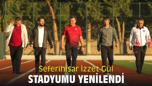 Seferihisar İzzet Gül Stadyumu yenilendi
