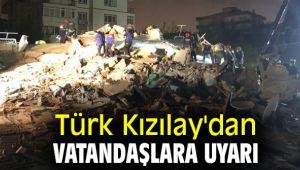 Türk Kızılay'dan vatandaşlara uyarı