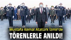 Mustafa Kemal Atatürk İzmir'de törenlerle anıldı!