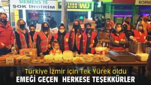Türkiye İzmir için Tek Yürek oldu