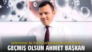 Geçmiş olsun Ahmet Başkan