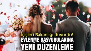 İçişleri Bakanlığı duyurdu! Evlenme başvurularına yeni düzenleme
