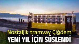 İzmir'in Nostaljik tramvayı Çiğdem yeni yıl için süslendi
