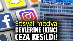Sosyal medya devlerine ikinci ceza kesildi!