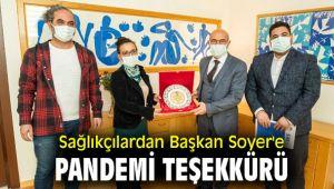 Sağlıkçılar, Başkan Soyer'e teşekkür etti