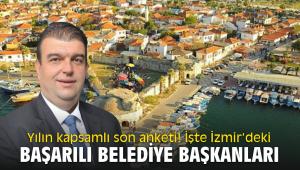 Yılın kapsamlı son anketi! İşte İzmir'deki başarılı belediye başkanları