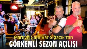 Marilyn Cafe Bar Sığacık'tan görkemli sezon açılışı